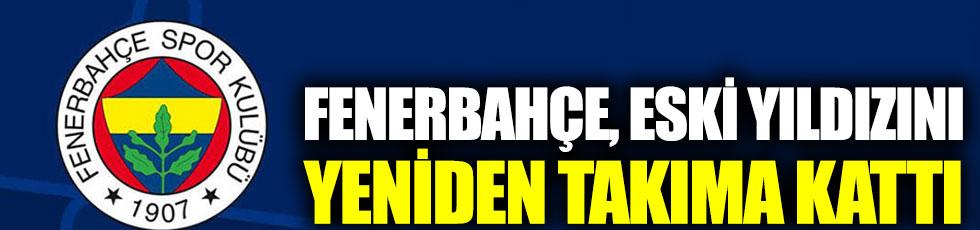 Fenerbahçe, eski yıldızını yeniden takıma kattı