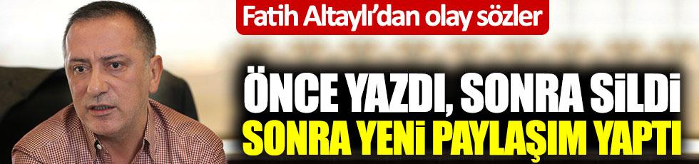 Fatih Altaylı'dan olay sözler! Önce yazdı, sonra sildi, sonra yeni paylaşım yaptı