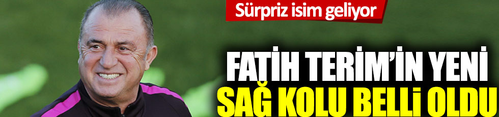 Fatih Terim'in yeni sağ kolu belli oldu: Sürpriz isim geliyor!