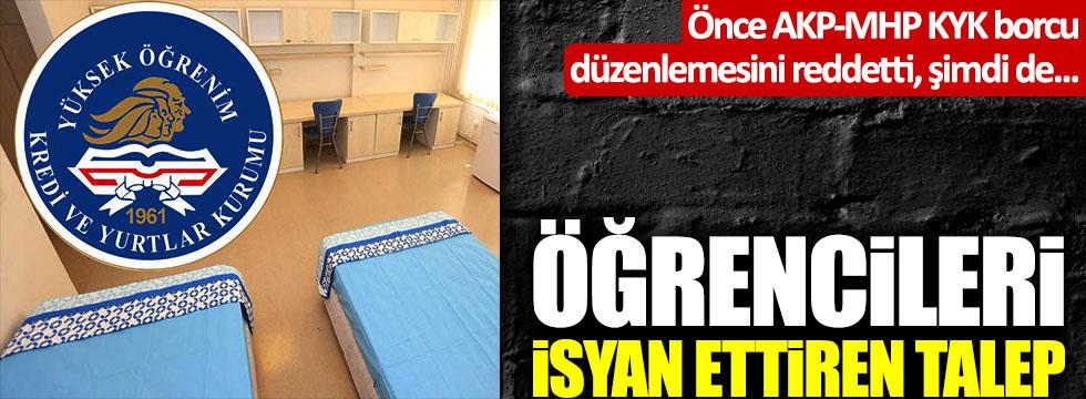 Önce AKP-MHP KYK kredi düzenlemesini reddetti, şimdi de... Öğrencileri isyan ettiren talep