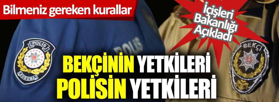 İçişleri Bakanlığı açıkladı: Bekçinin yetkileri, polisin yetkileri
