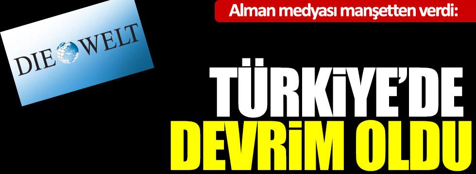 Alman medyası manşetten verdi: Türkiye'de devrim oldu