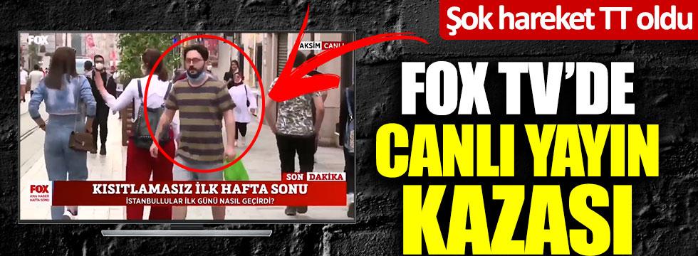Fox Ana Haber'de canlı yayın kazası! Şok hareket TT oldu
