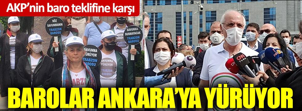 AKP'nin baro teklifine karşı, barolar Ankara'ya yürüyor