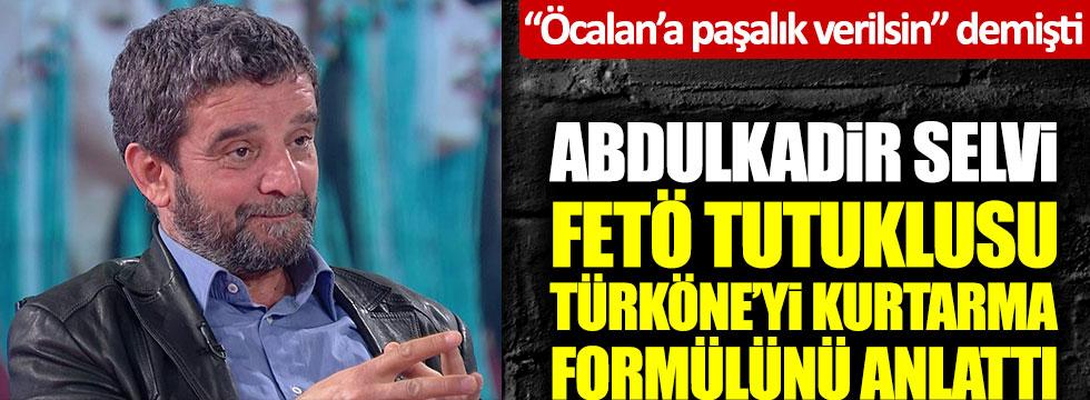 Abdulkadir Selvi FETÖ tutuklusu Mümtazer Türköne'yi kurtarma formülünü anlattı
