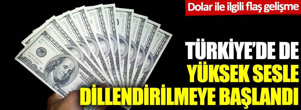Dolar ile ilgili flaş gelişme: Türkiye'de de yüksek sesle dillendirilmeye başlandı