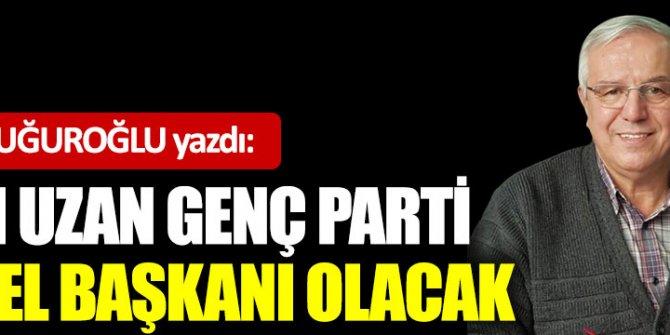 Cem Uzan Genç Parti genel başkanı olacak