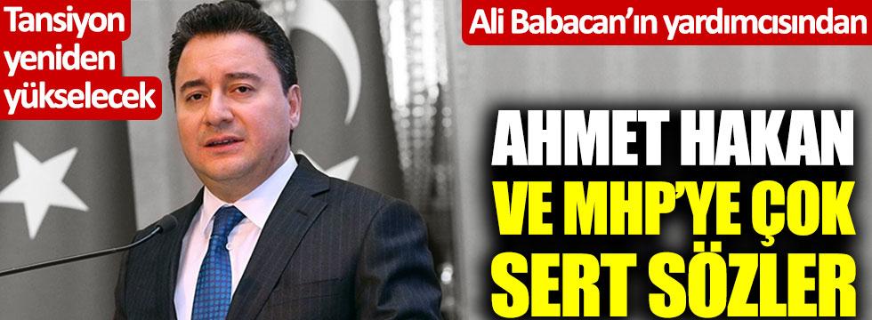 Ali Babacan'ın yardımcısından Ahmet Hakan ve MHP'ye çok sert sözler