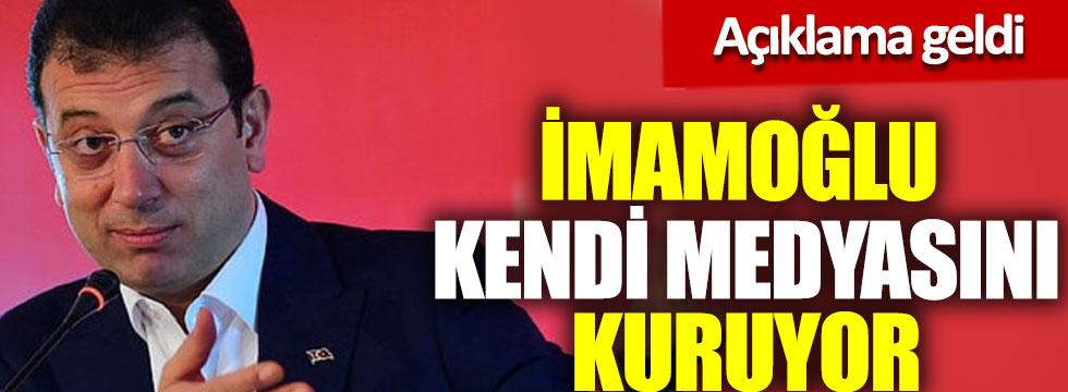 İBB Başkanı Ekrem İmamoğlu kendi medyasını kuruyor