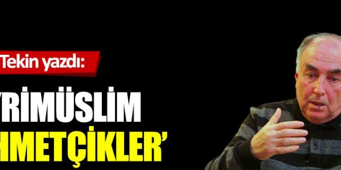 'Gayrimüslim Mehmetçikler'