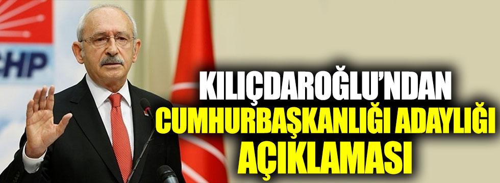 Kılıçdaroğlu'ndan Cumhurbaşkanlığı adaylığı açıklaması