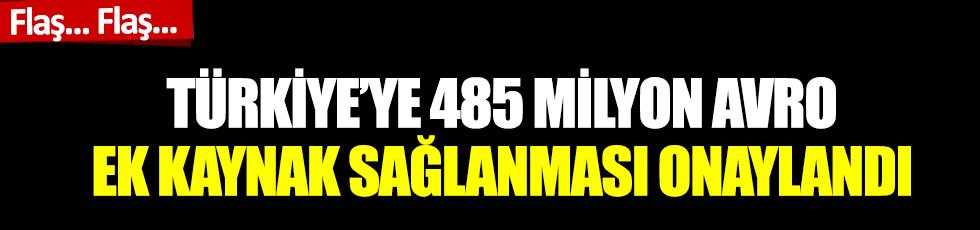 Flaş... Flaş... Avrupa Parlamentosu, Türkiye'ye 485 milyon avro ek kaynak sağlanmasını onayladı