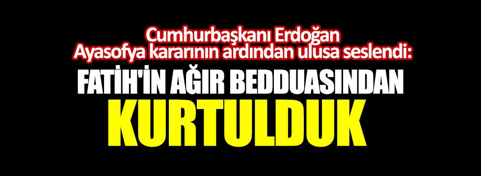 Cumhurbaşkanı Erdoğan, Ayasofya kararı sonrası Ulusa seslendi