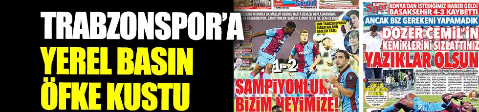 Trabzonspor'a yerel basın öfke kustu