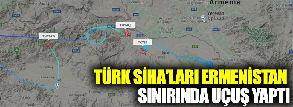 Türk SİHA'ları Ermenistan sınırında uçuş yaptı