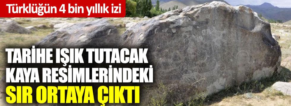 Tarihe ışık tutacak kaya resimlerindeki sır ortaya çıktı: Türklüğün 4 bin yıllık izi