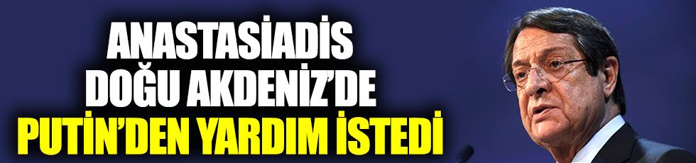 Anastasiadis, Doğu Akdeniz'de Putin'den yardım istedi