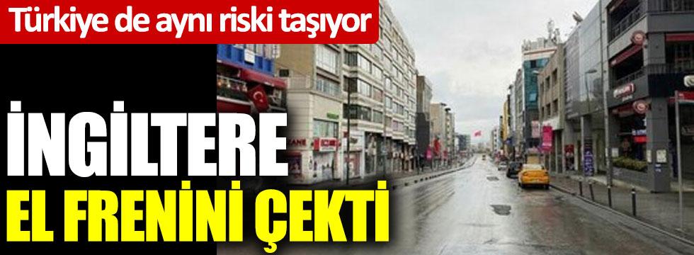 Türkiye de aynı riski taşıyor: İngiltere el frenini çekti