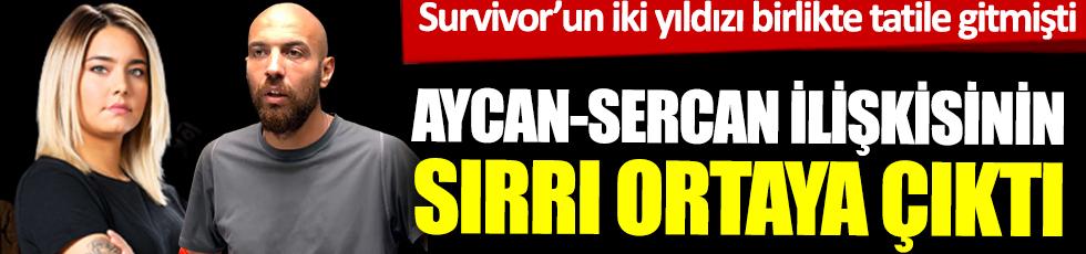 Survivorun iki yıldızı birlikte tatile gitmişti!Aycan-Sercan ilişkisinin sırrı ortaya çıktı