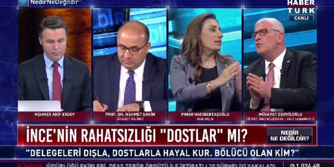 """Müsavat Dervişoğlu canlı yayında patladı: """"Zamanı mı şimdi Muharrem İnce'nin, doları konuşmayacak mıyız?"""""""