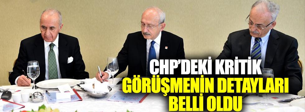 CHP'deki kritik görüşmenin detayları belli oldu