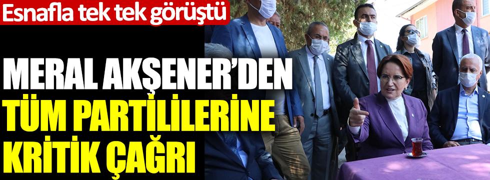Meral Akşener'den tüm partililerine kritik çağrı