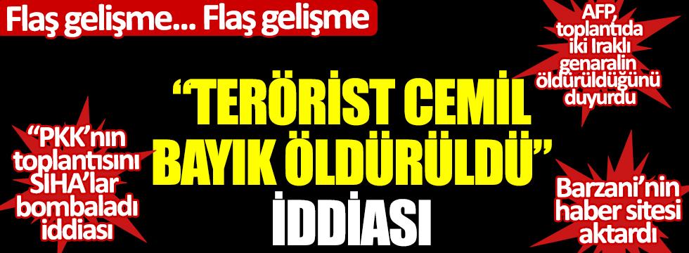 Cemil Bayık öldürüldü iddiası: PKK'nın toplantısı SİHA'larla bombalandı: Barzani'nin haber sitesi Rudaw ve AFP haber ajansı baskını haber yaptı