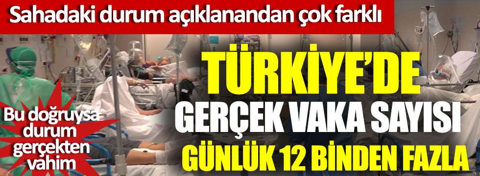 Türkiye'de gerçek vaka sayısı 12 binden fazla, bu doğruysa durum gerçekten vahim