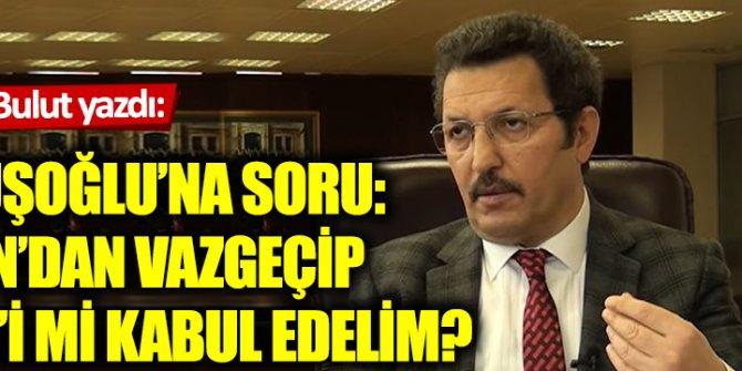 Çavuşoğlu'na soru: Lozan'dan vazgeçip Sevr'i mi kabul edelim?