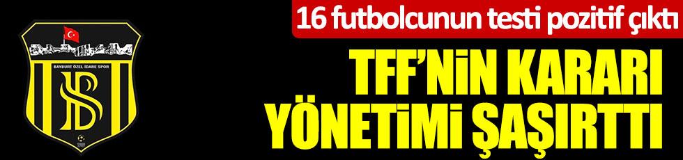 16 futbolcunun testi pozitif çıktı, TFF'nin kararı yönetimi şaşırttı