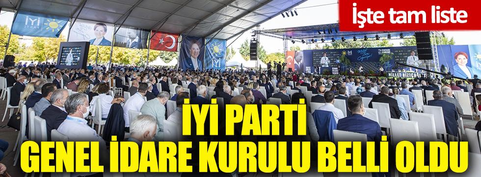 İYİ Parti Genel İdare Kurulu belli oldu! İşte tam liste