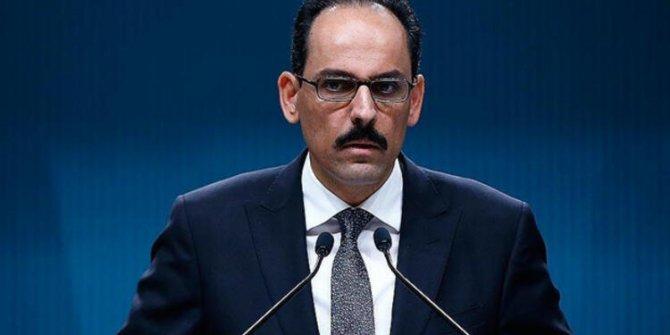 Cumhurbaşkanlığı  Sözcüsü İbrahim Kalın'dan sokağa çıkma yasağıyla ilgili flaş açıklama
