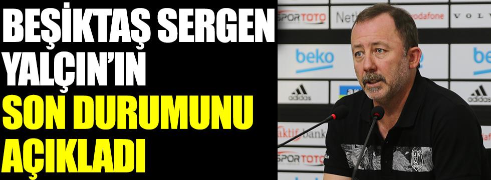 Beşiktaş, Sergen Yalçın'ın son durumunu açıkladı: Korona virüse yakalanmıştı