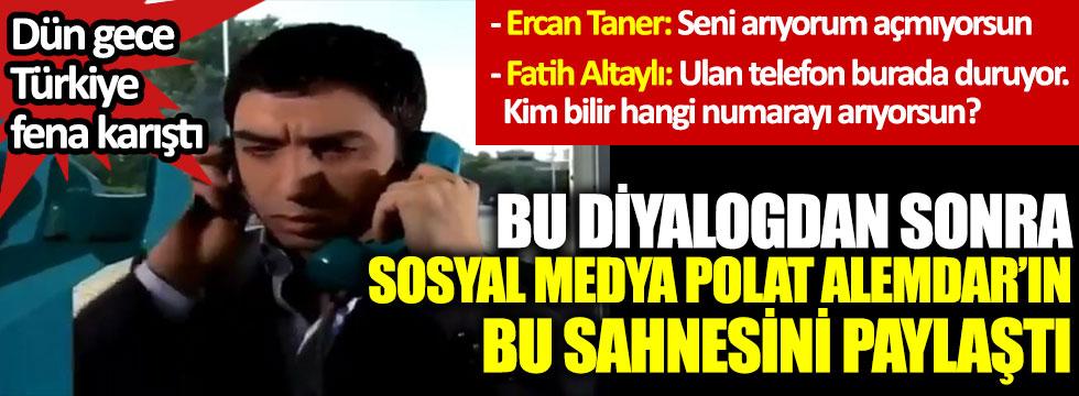 Fatih Altaylı ve Ercan Taner'in diyaloğundan sonra sosyal medya Polat Alemdar'ın bu sahnesini paylaştı