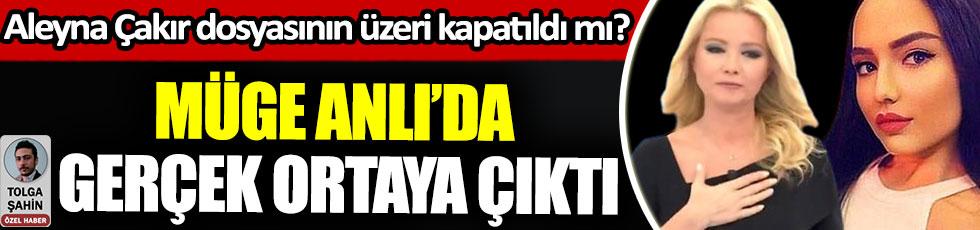 Müge Anlı'da gerçek ortaya çıktı, Aleyna Çakır dosyasının üzeri kapatıldı mı?