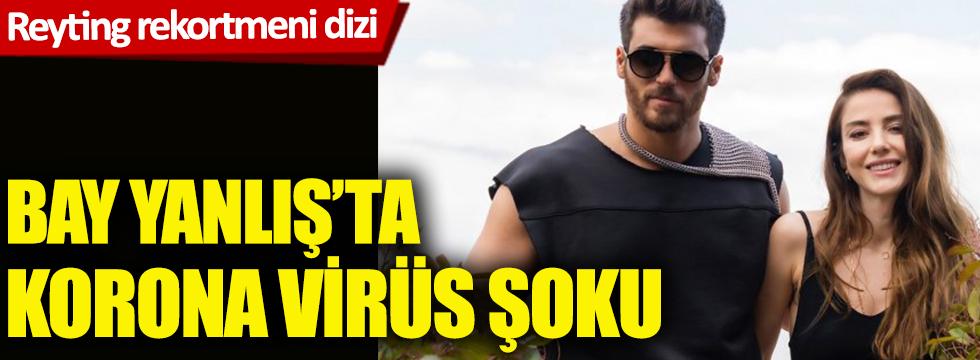 Reyting rekortmeni dizi Bay Yanlış'ta korona virüs şoku