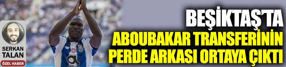 Beşiktaş'ta Aboubakar transferinin perde arkası ortaya çıktı