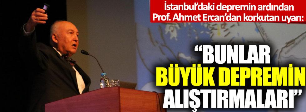 İstanbul'daki depremin ardından Prof. Ahmet Ercan'dan korkutan uyarı