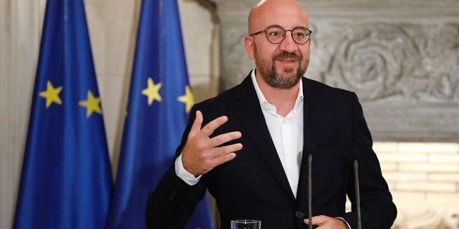 AB Konseyi Başkanı Michel'den Türkiye'nin fikrine yeşil ışık