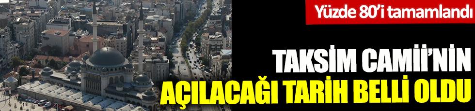 Yüzde 80'i tamamlandı! Taksim Camii'nin açılacağı tarih belli oldu