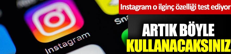 Instagram o ilginç özelliği test ediyor. Artık böyle kullanacaksınız