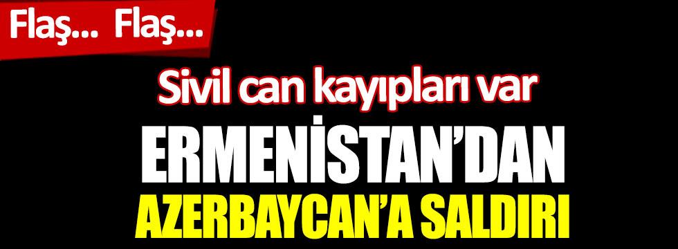 Ermenistan'dan Azerbaycan'a saldırı. Sivil can kayıpları var