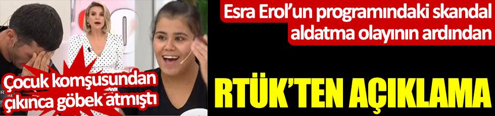 Esra Erol'daki skandal aldatma açıklamasından sonra RTÜK'ten açıklama