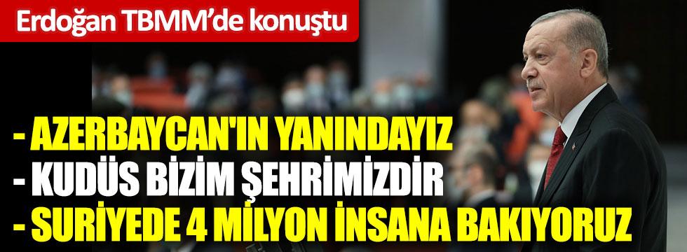 Cumhurbaşkanı Erdoğan TBMM'nin açılışında konuştu