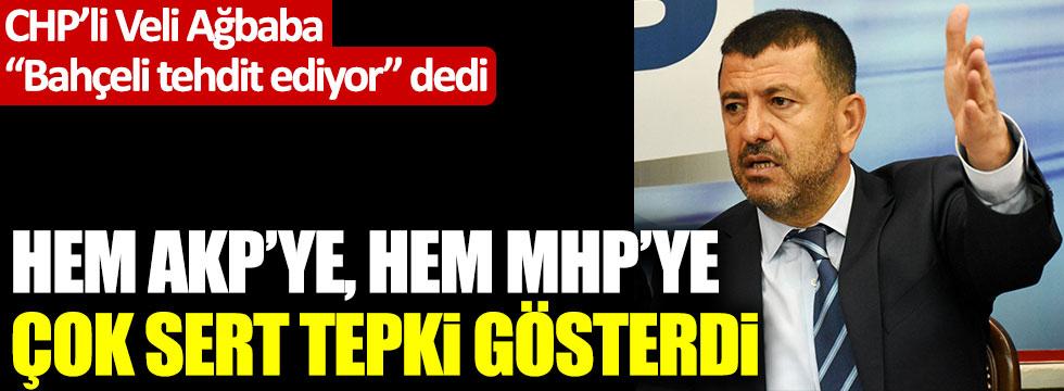 CHP'li Veli Ağbaba'dan Devlet Bahçeli'nin sözleri nedeniyle AKP ve MHP'ye tepki