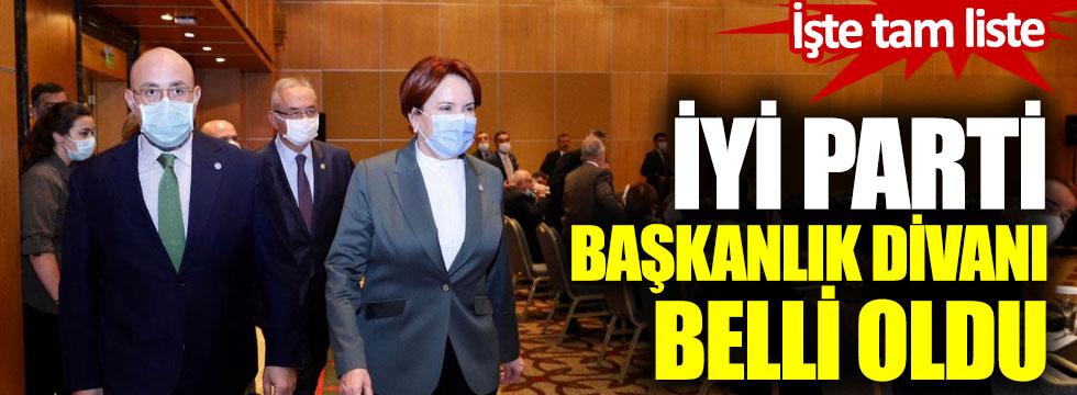 İYİ Parti Başkanlık Divanı belli oldu