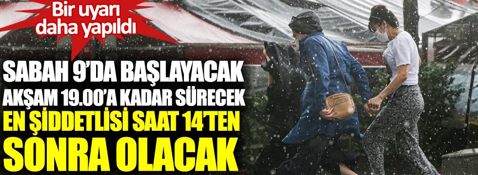 Sabah 9'da başlayacak, akşam 19.00'a kadar sürecek, en şiddetlisi 14.00'dan sonra olacak. İstanbul'a meteoroloji bir kez daha turuncu alarm verdi