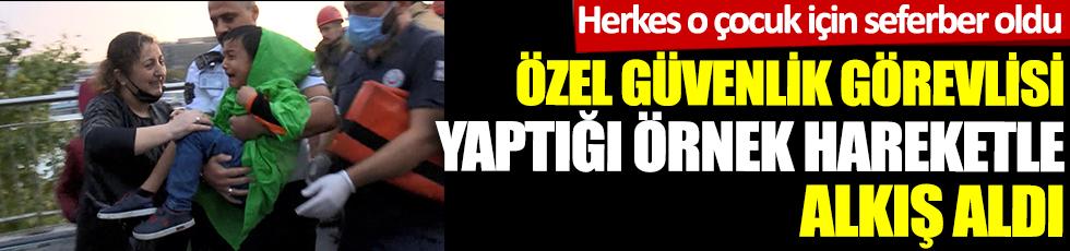 Zeytinburnu'nda korku dolu anlar. Herkes o çocuk içinseferler oldu. Özel güvenlik görevlisi yaptığı örnek hareketle alkış aldı