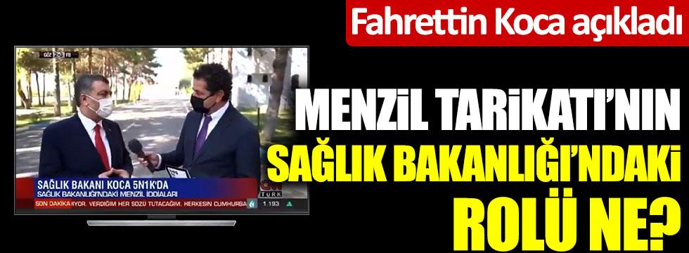 Menzil Tarikatı'nın Sağlık Bakanlığı'ndaki rolü ne? Sağlık Bakanı Fahrettin Koca'dan flaş açıklama