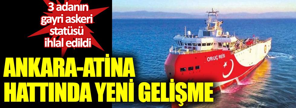 Ankara-Atina hattında yeni gelişme.  3 adanın gayri askeri statüsü ihlal edildi
